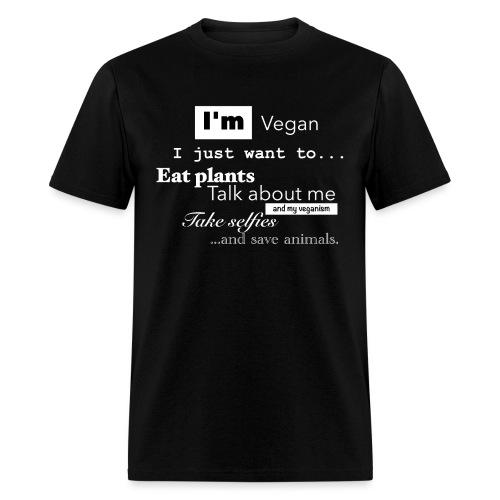 I'm a Vegan - Men's T-Shirt