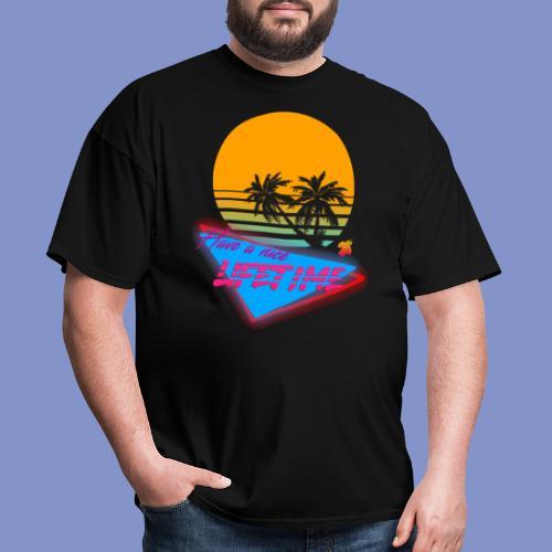 Have a nice LIFETIME - Men's T-Shirt