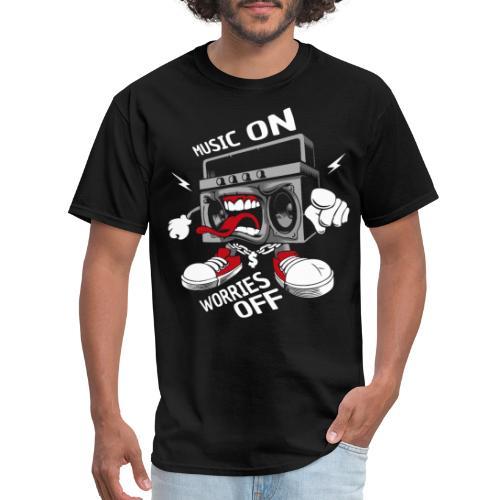 music on worries off - Men's T-Shirt