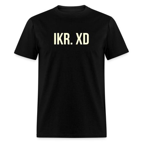 IKR. XD - Men's T-Shirt