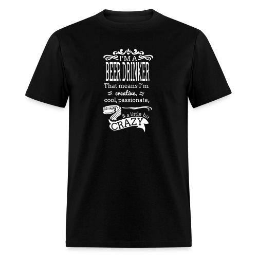 I'm A Beer Drinker - Men's T-Shirt