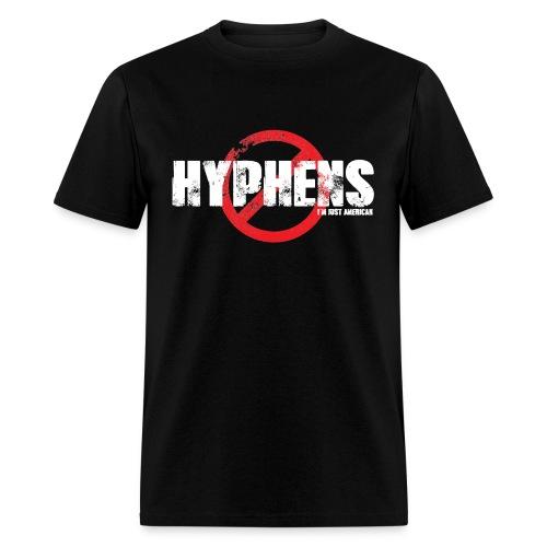 No Hyphens Just American - Men's T-Shirt