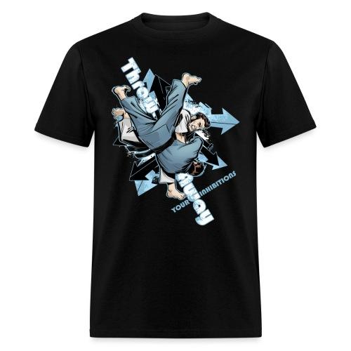 Judo Shirt - Jiu Jitsu Throw Away Your Inhibitions - Men's T-Shirt
