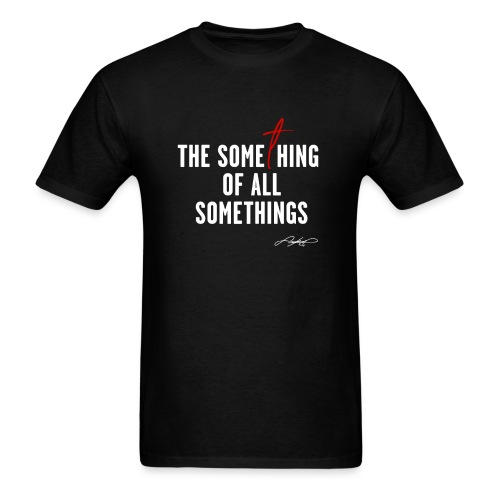 SOMETHING SOMETING! (White Design) - Men's T-Shirt