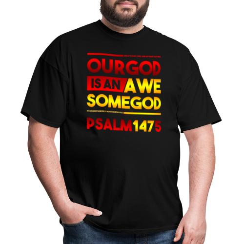 Our God is an Awesome God - Men's T-Shirt