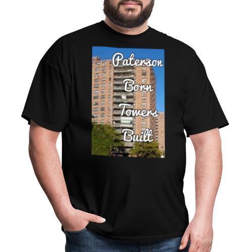 Paterson Born Towers Built - Men's T-Shirt