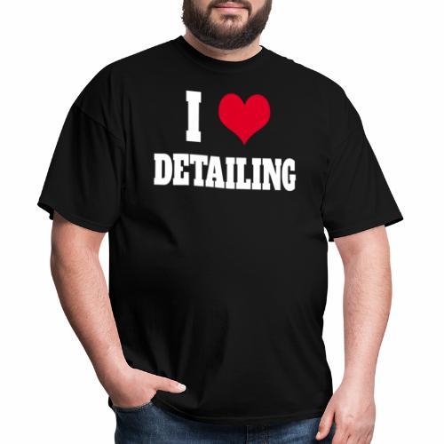 AUTO DETAILER SHIRT   I LOVE CAR DETAILING - Men's T-Shirt