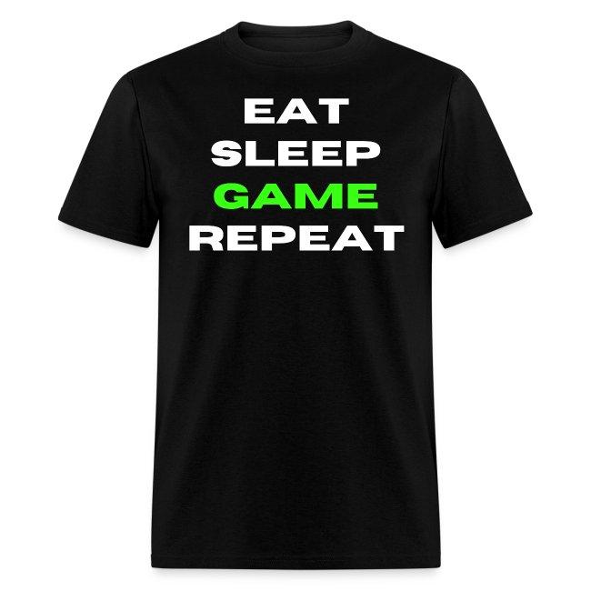 EAT SLEEP GAME REPEAT - Gamer Mantra