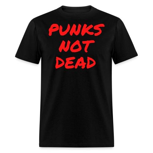 PUNKS NOT DEAD (in red graffiti letters) - Men's T-Shirt