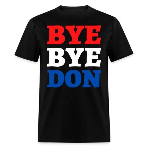 BYE BYE DON - Men's T-Shirt