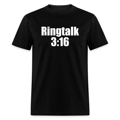 RingTalk 3:16 Logo - Men's T-Shirt