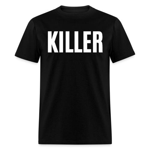 KILLER (thick white letter version) - Men's T-Shirt