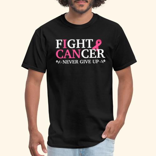 Fight cancer Never give up - Men's T-Shirt