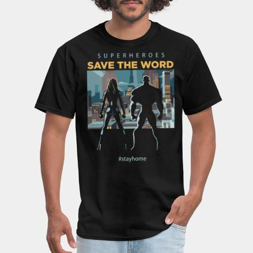 stay home save world - Men's T-Shirt