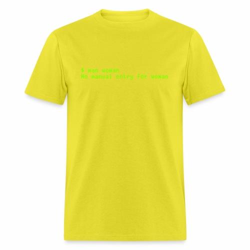 man woman. No manual entry for woman - Men's T-Shirt