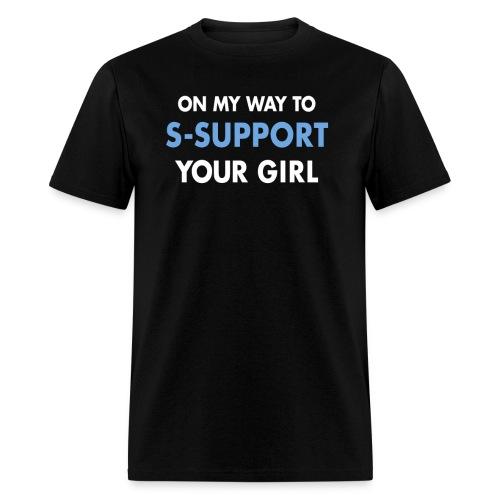 s-support yo girl - Men's T-Shirt