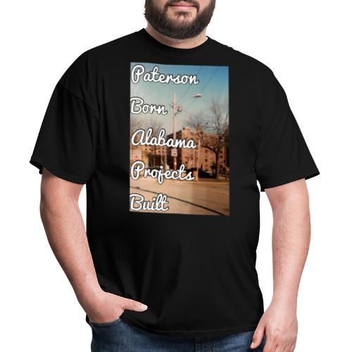 Paterson Born Alabama Projects Built - Men's T-Shirt