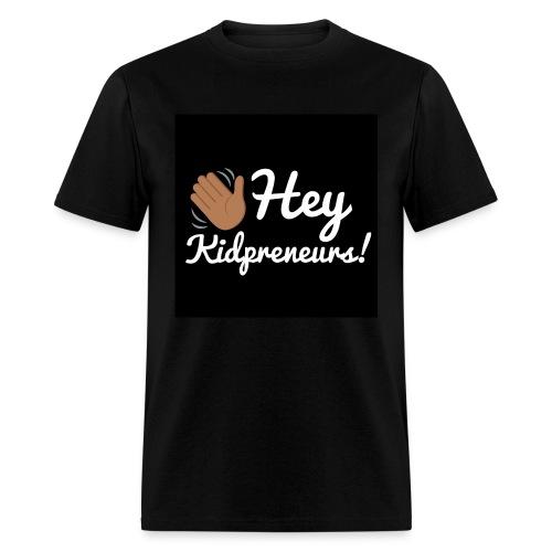 Hey, Kidpreneurs! - Men's T-Shirt