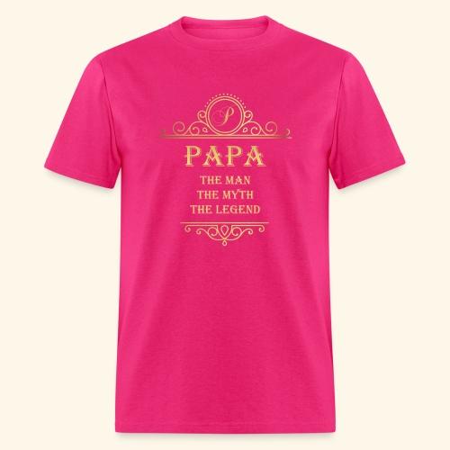 Papa the man the myth the legend - 2 - Men's T-Shirt