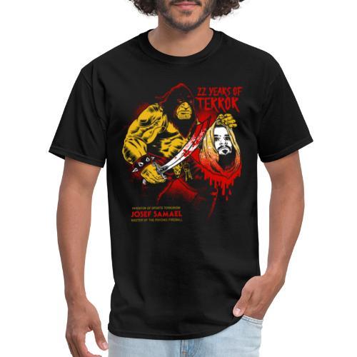 22 Years Of Terror - Men's T-Shirt