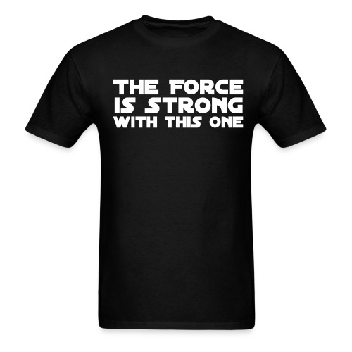 The Force - Men's T-Shirt