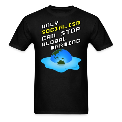 Only Socialism Can Stop Global Warming - Men's T-Shirt