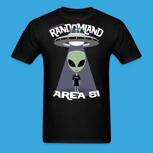 I flew to Area 51 - Men's T-Shirt