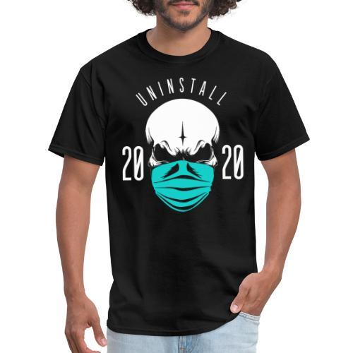 uninstall 2020 - Men's T-Shirt
