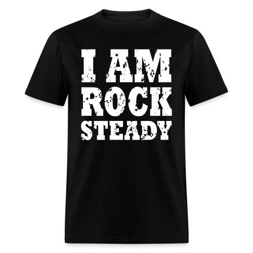 WPC I Am Rock Steady T sh - Men's T-Shirt