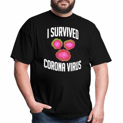 I Survived Corona Virus - Men's T-Shirt