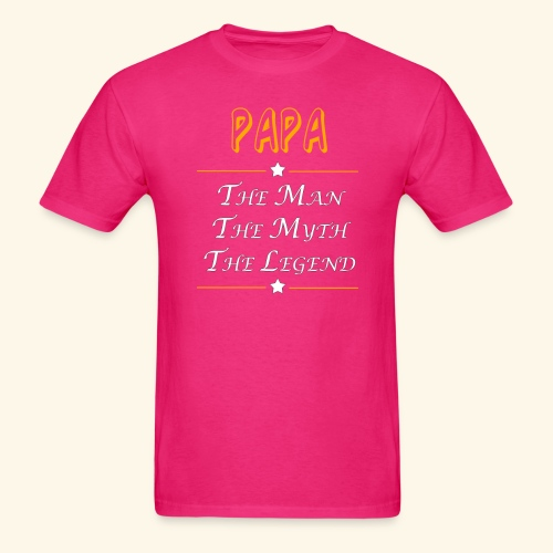 Papa the man the myth the legend - Men's T-Shirt