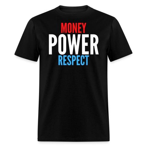 Money Power Respect (red white and blue) - Men's T-Shirt