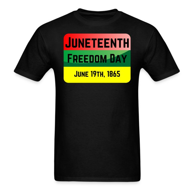 Juneteenth Freedom Day June 19th 1865