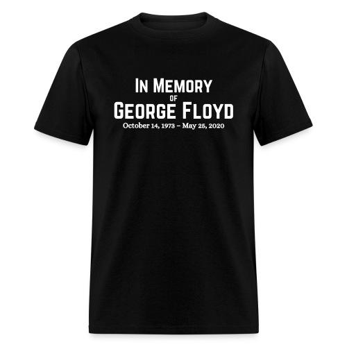 In Memory of George Floyd - Men's T-Shirt