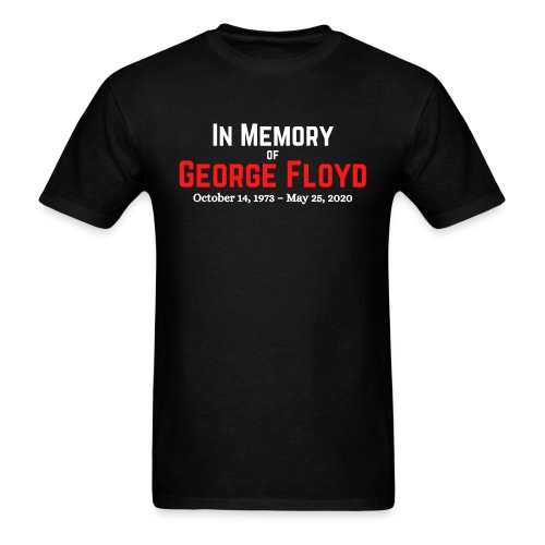 In Memory of George Floyd (red & white version) - Men's T-Shirt