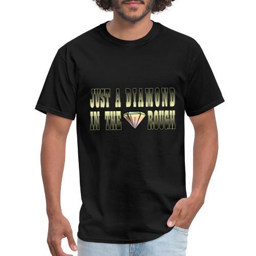 Rough Diamond - Men's T-Shirt