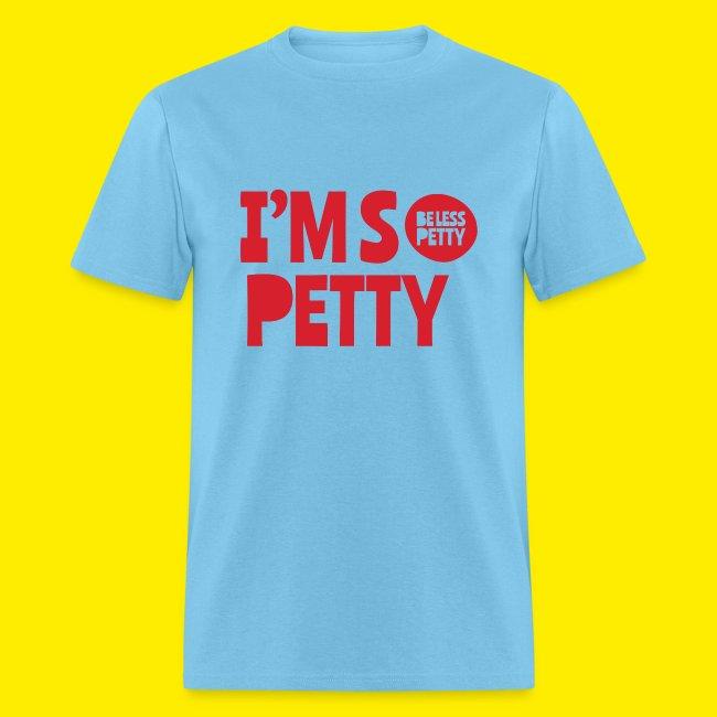 I'm So Petty