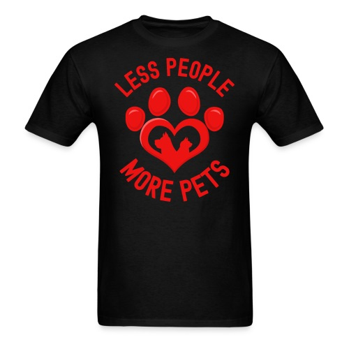 LESS PEOPLE MORE PETS - Heart Shaped Paw Dog Cat - Men's T-Shirt