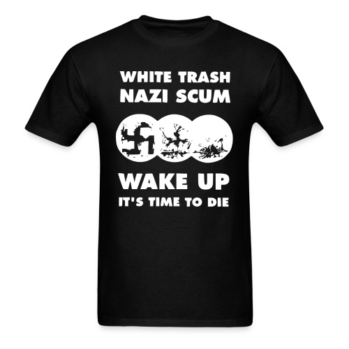 wake up time to die - Men's T-Shirt
