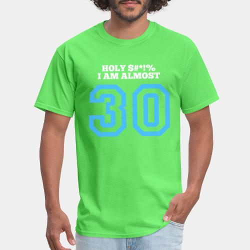 30 years old - Men's T-Shirt
