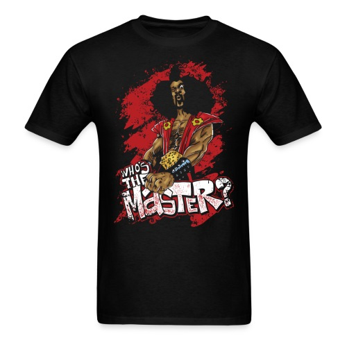 Who's The Master? - Men's T-Shirt