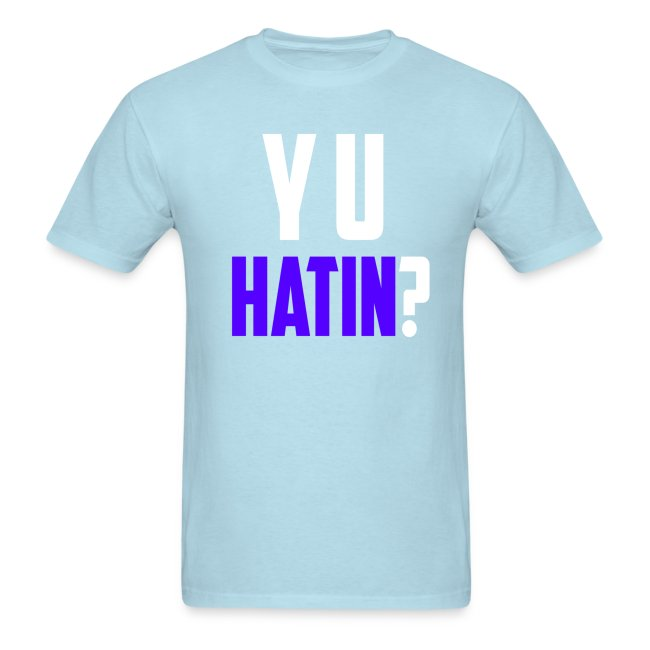 Y U HATIN for COLOR TEE S