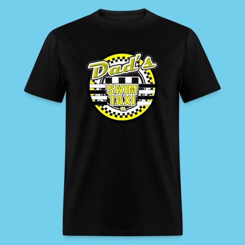Dad's Swim Taxi - Men's T-Shirt