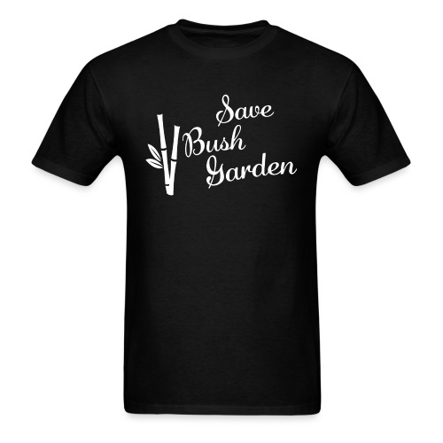 Save Bush Garden! - Men's T-Shirt