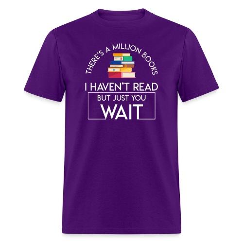 Reading Book Million Books Havent Read - Men's T-Shirt