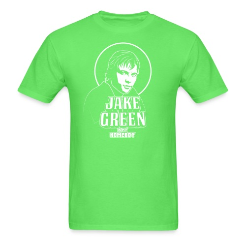 Jake Green Is My Homeboy - Men's T-Shirt
