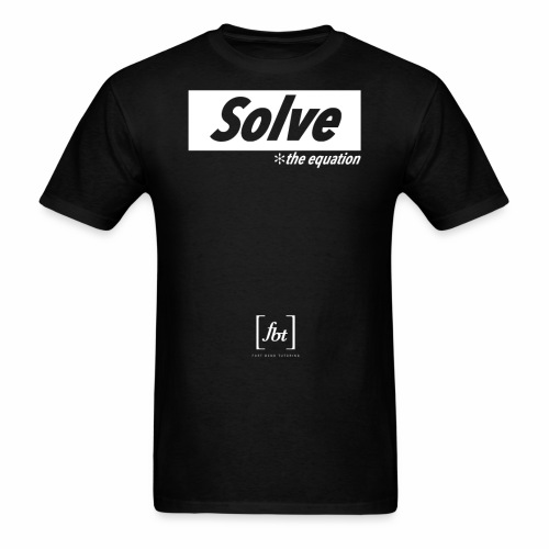 Solve the Equation [fbt] - Men's T-Shirt
