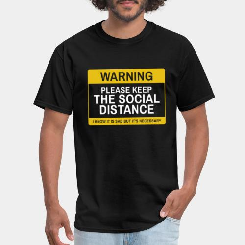 keep social distance - Men's T-Shirt