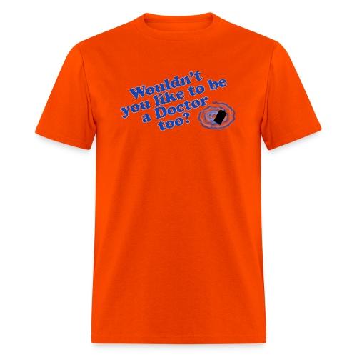 Doctor Too - Men's T-Shirt