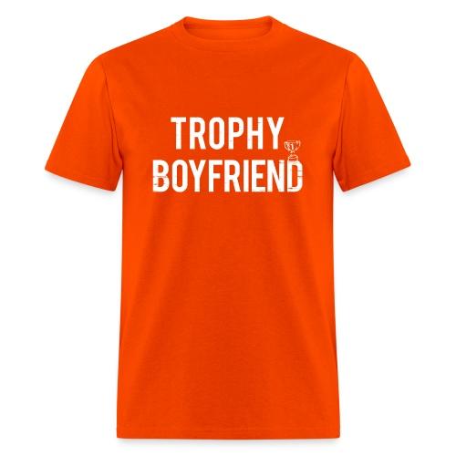 Trophy Boyfriend - Men's T-Shirt
